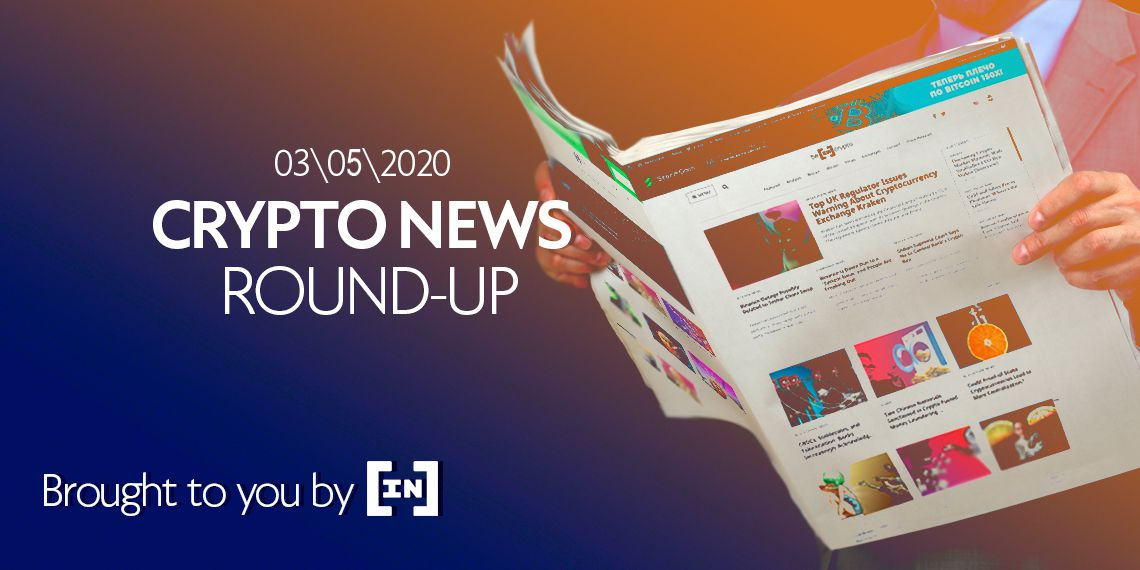 BeInCrypto Weekly News Round-Up: March 5, 2021