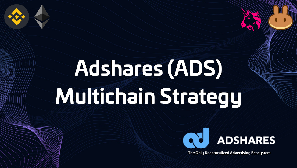 Adshares (ASA) Announces Multichain Strategy to Expand DeFi Offering