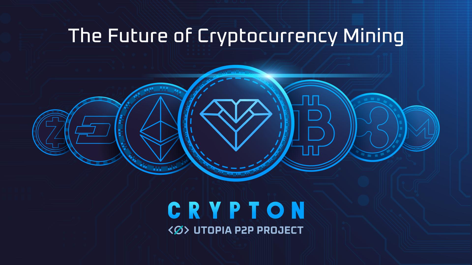 Future of Cryptocurrency Mining — Utopia's Crypton Ecosystem